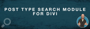 Post Type Search Module For Divi